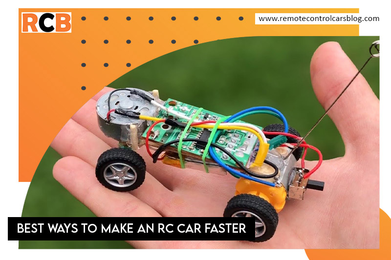 Ways to Make RC Car Faster