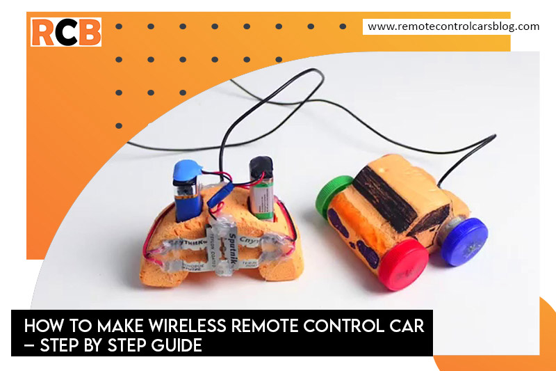 how-to-make-wireless-remote-control-car