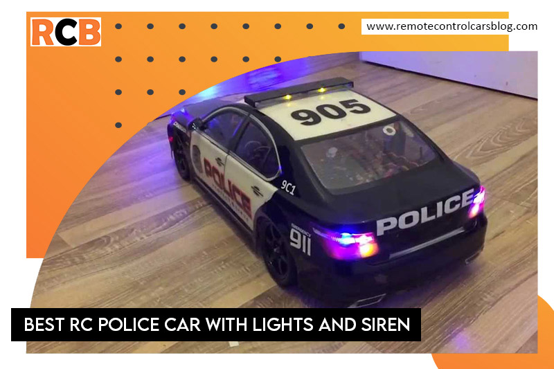 Best RC police car with lights and siren