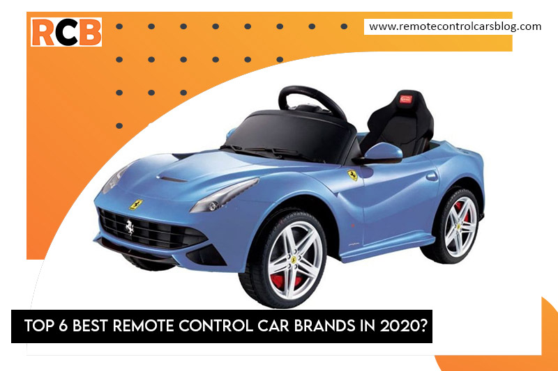 Top 6 Best Remote Control Car Brands In 2020