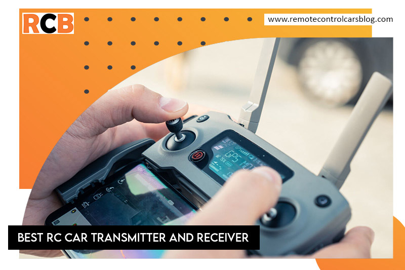 Best RC car transmitter and receiver
