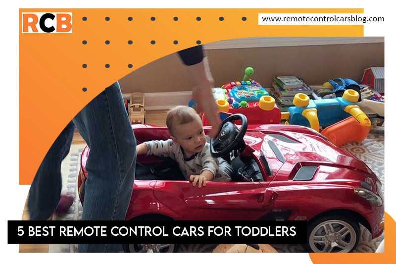 5 Best Remote Control Cars for Toddlers